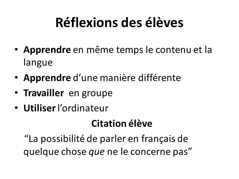 Réflexions des élèves Apprendre en même temps le contenu et la langue