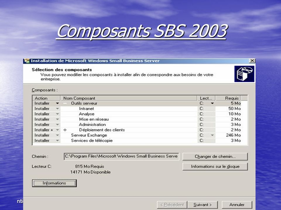 Composants SBS 2003 ntic2.xtreemhost.com ntic2.xtreemhost.com