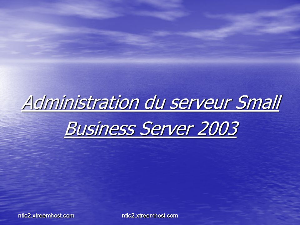 Administration du serveur Small