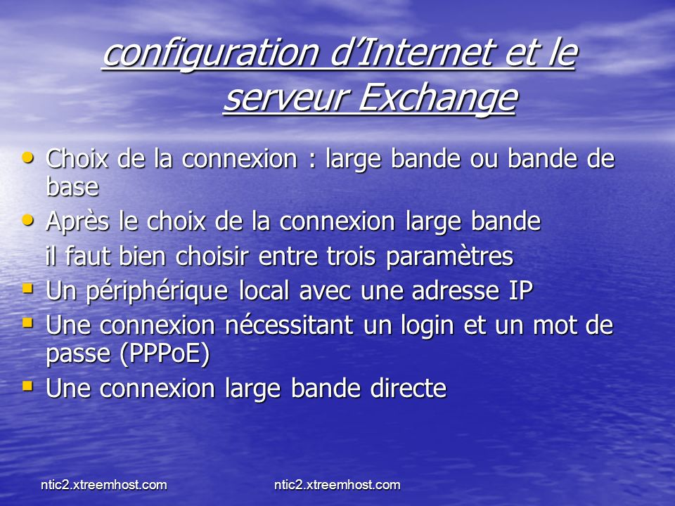 configuration d'Internet et le serveur Exchange