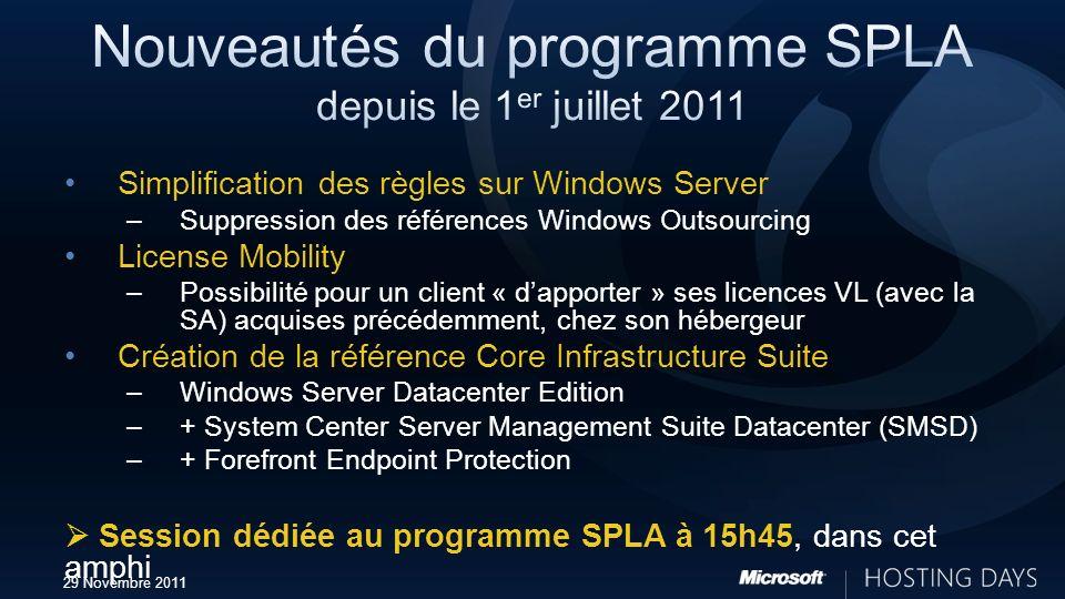 Nouveautés du programme SPLA depuis le 1er juillet 2011