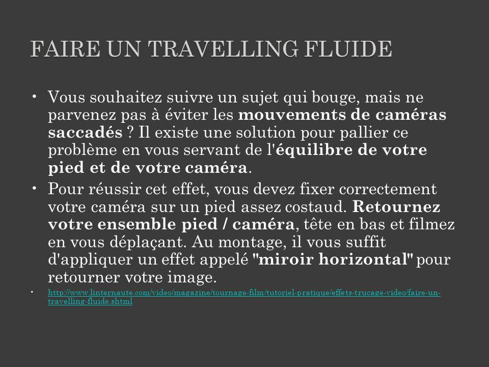 Faire un travelling fluide
