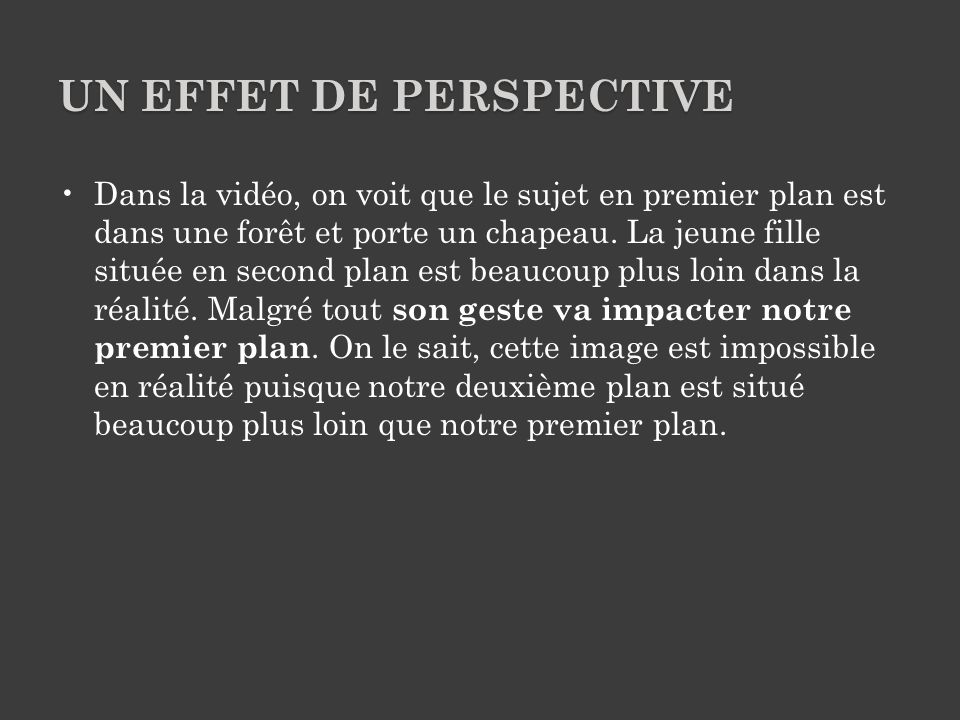Un effet de perspective