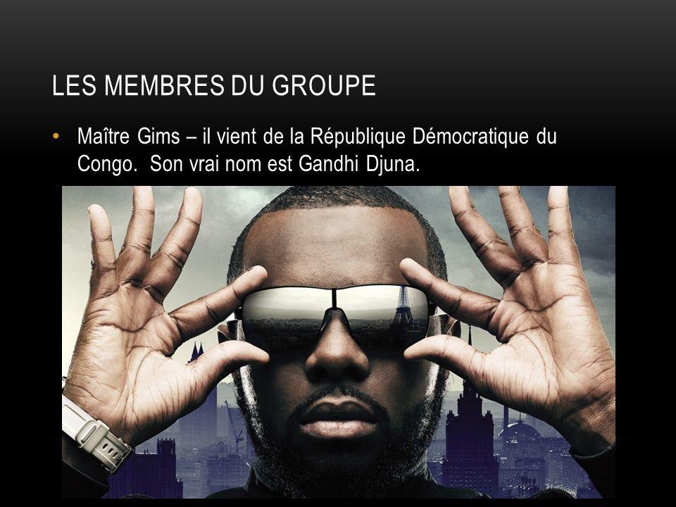 Les membres du groupe Maître Gims – il vient de la République Démocratique du Congo.