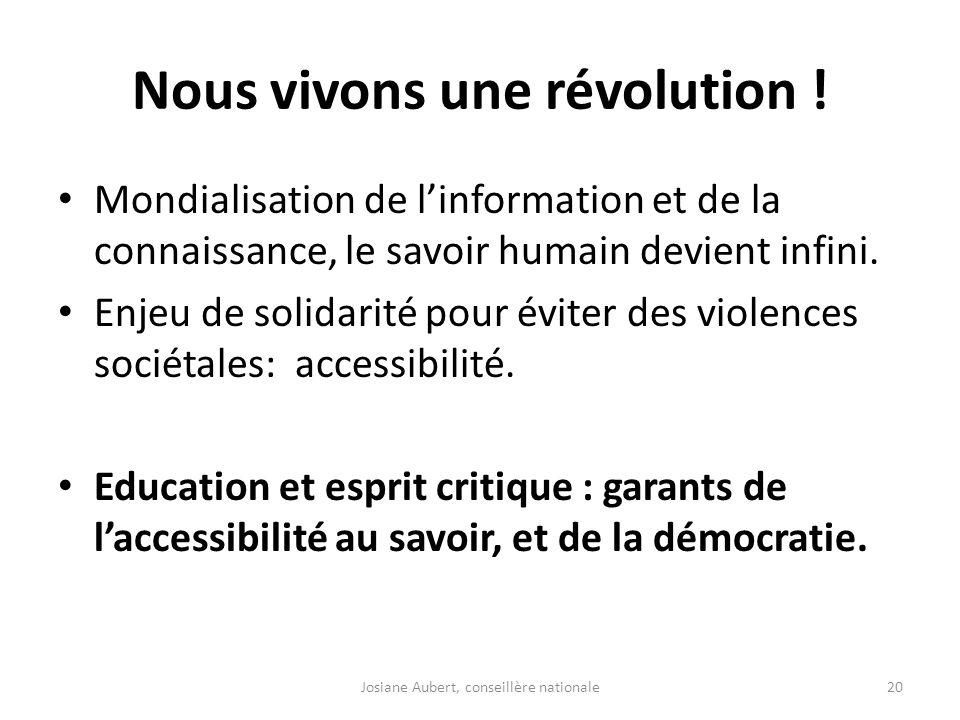 Nous vivons une révolution !