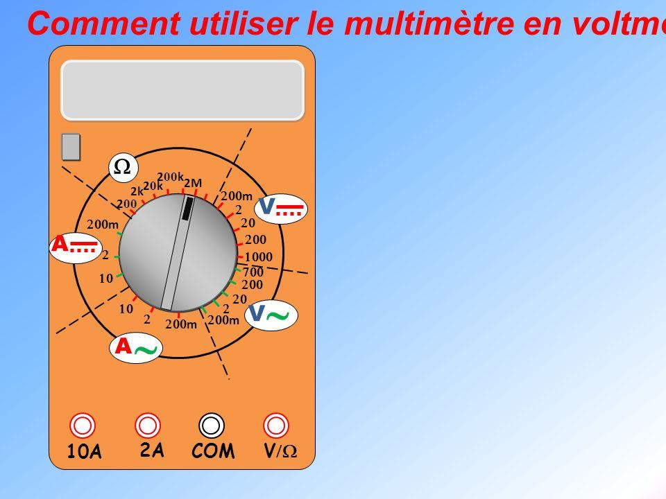 ~ Comment utiliser le multimètre en voltmètre W V A V/W 2A 10A COM