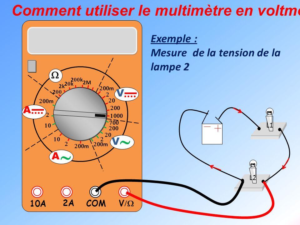 ~ Comment utiliser le multimètre en voltmètre Exemple :