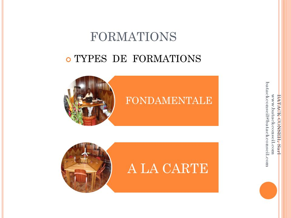 A LA CARTE FORMATIONS FONDAMENTALE TYPES DE FORMATIONS