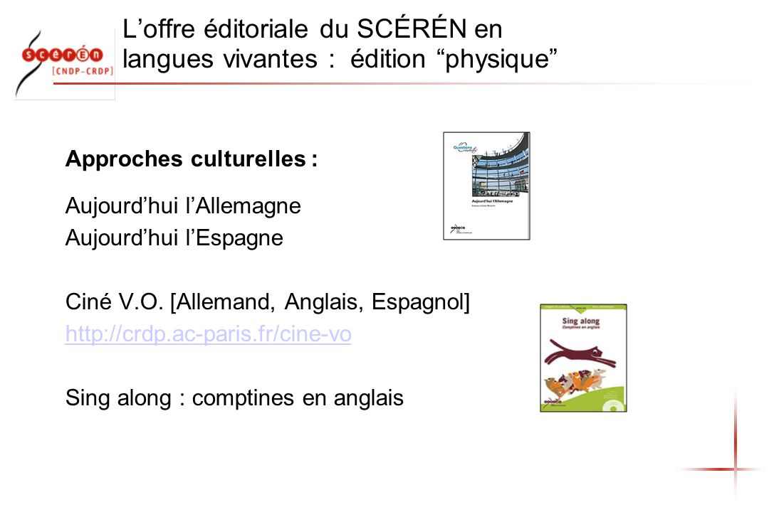 L'offre éditoriale du SCÉRÉN en langues vivantes : édition physique