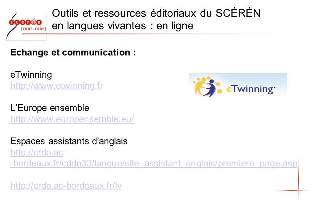 Outils et ressources éditoriaux du SCÉRÉN en langues vivantes : en ligne