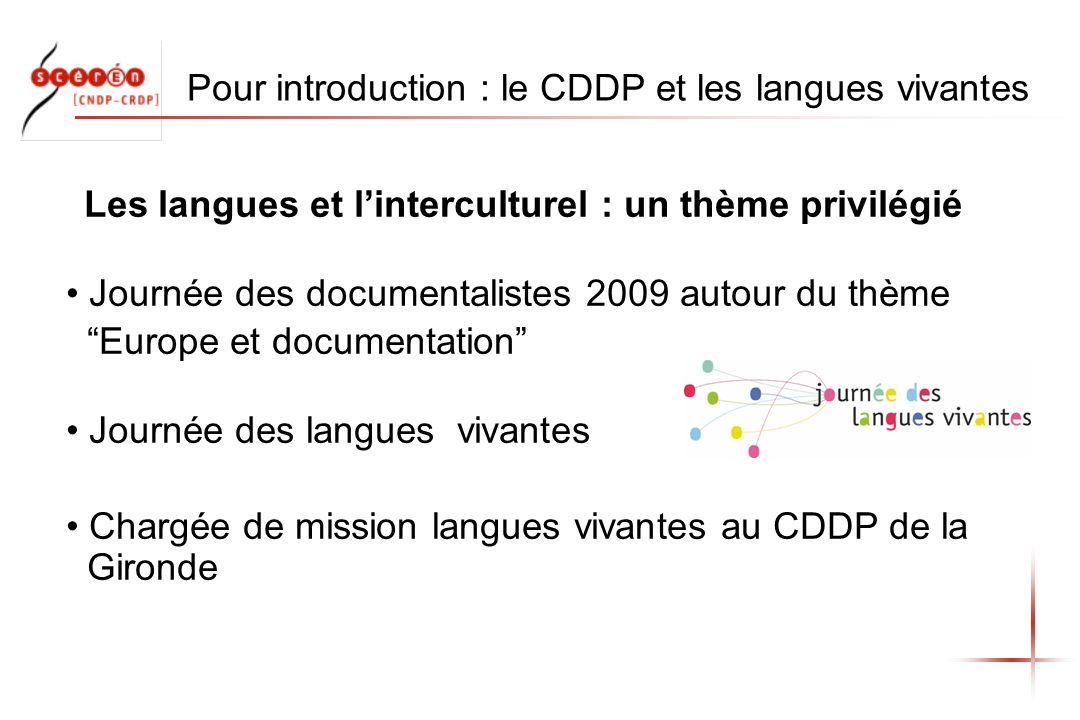Pour introduction : le CDDP et les langues vivantes