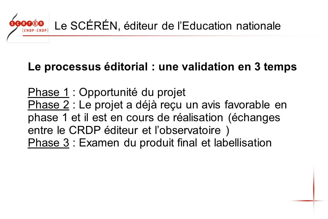 Le SCÉRÉN, éditeur de l'Education nationale
