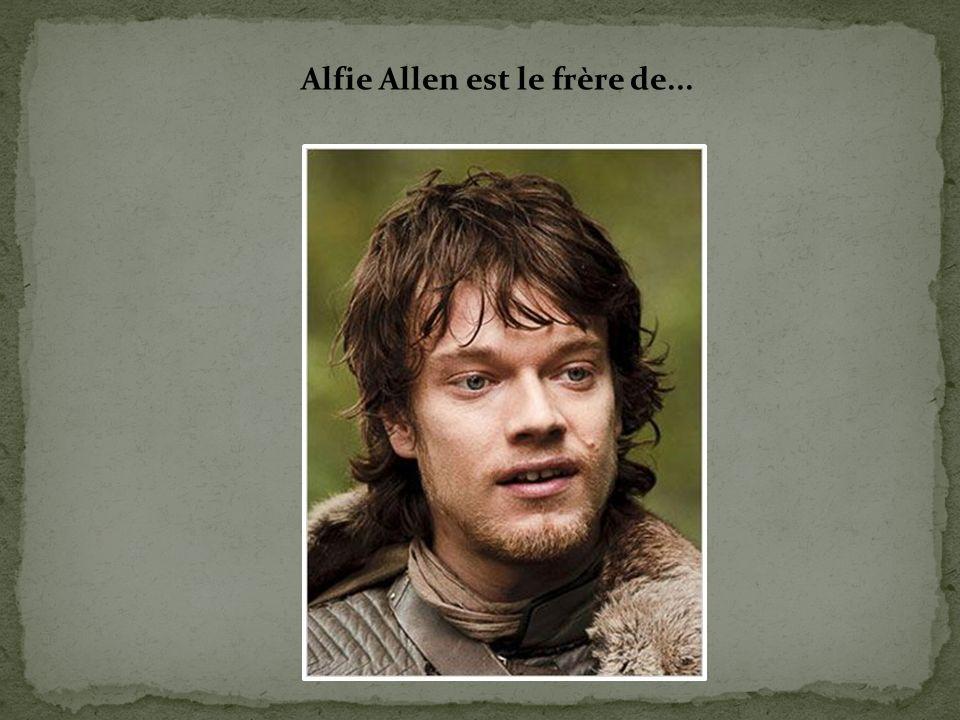 Alfie Allen est le frère de...