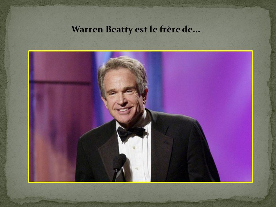 Warren Beatty est le frère de...