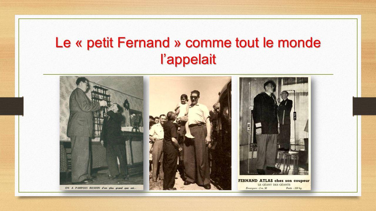 Le « petit Fernand » comme tout le monde l'appelait
