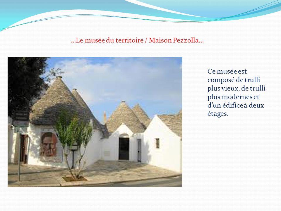 …Le musée du territoire / Maison Pezzolla…