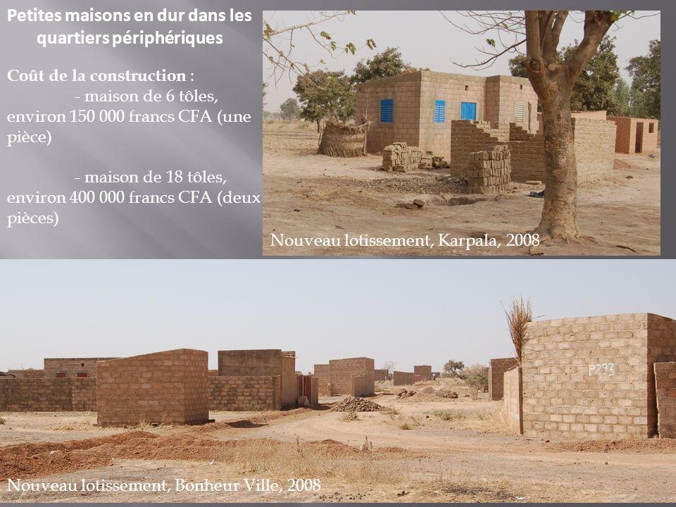 Petites maisons en dur dans les quartiers périphériques