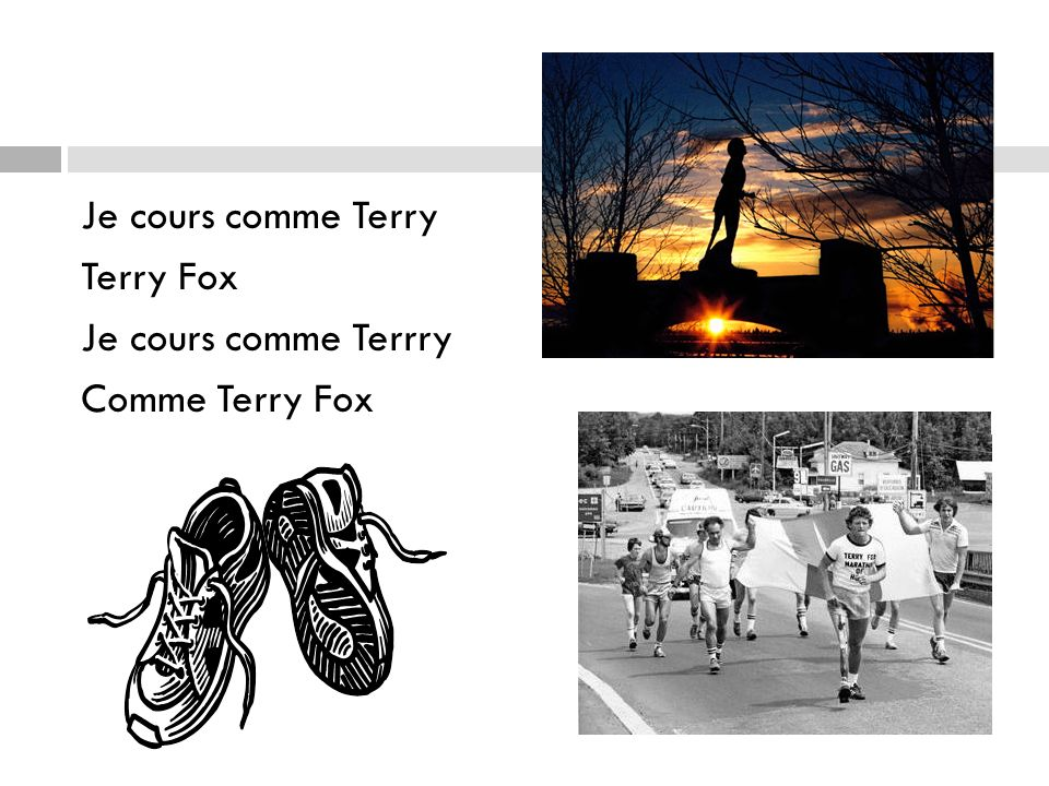 Je cours comme Terry Terry Fox Je cours comme Terrry Comme Terry Fox