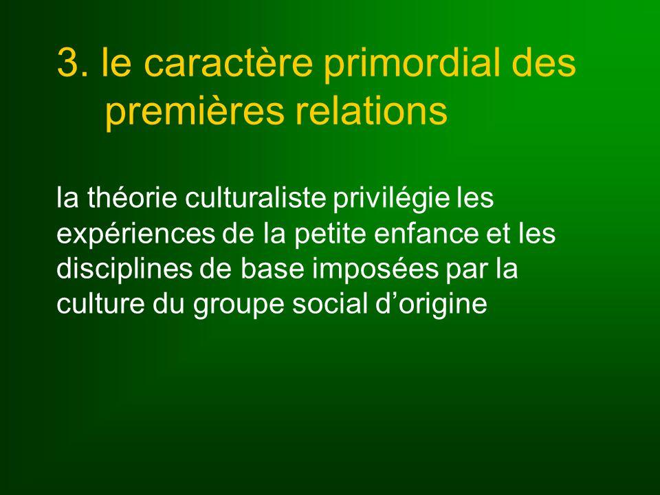 3. le caractère primordial des premières relations