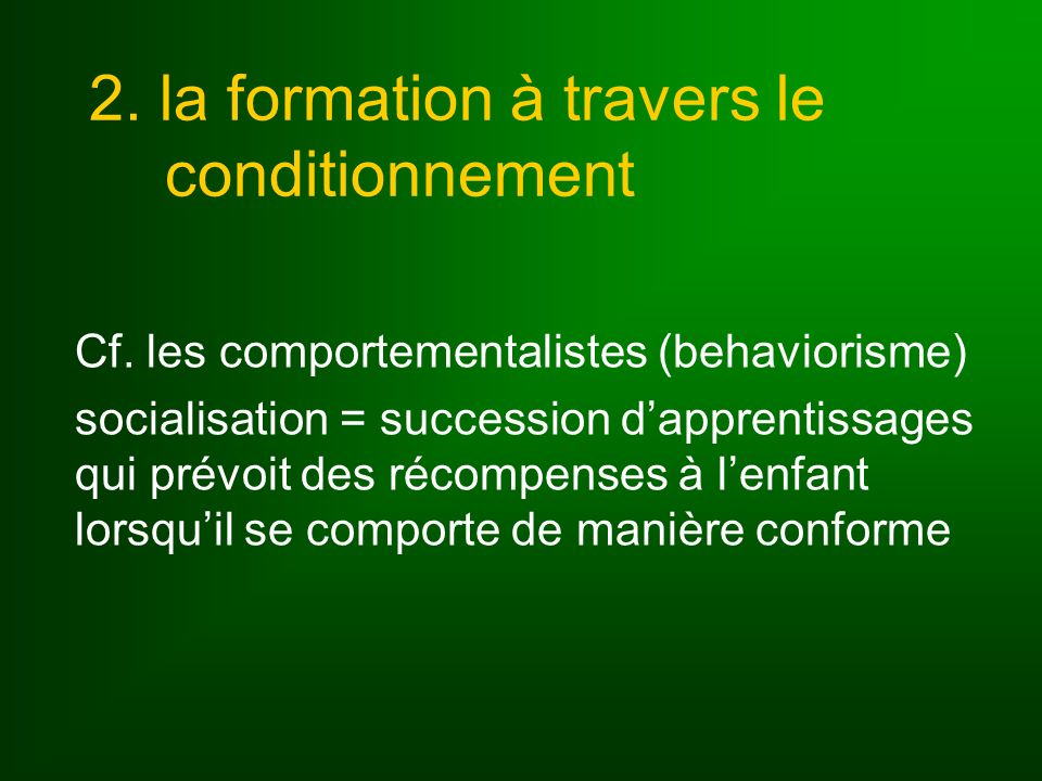 2. la formation à travers le conditionnement