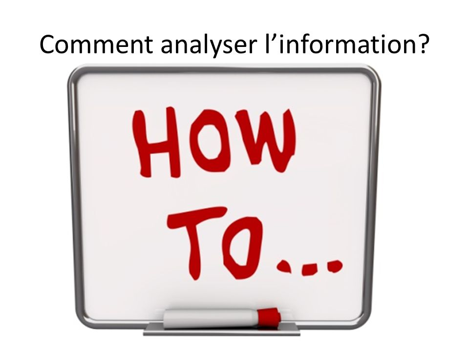 Comment analyser l'information