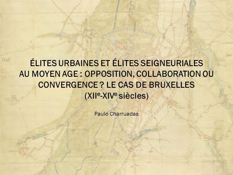 ÉLITES URBAINES ET ÉLITES SEIGNEURIALES AU MOYEN AGE : OPPOSITION, COLLABORATION OU CONVERGENCE .