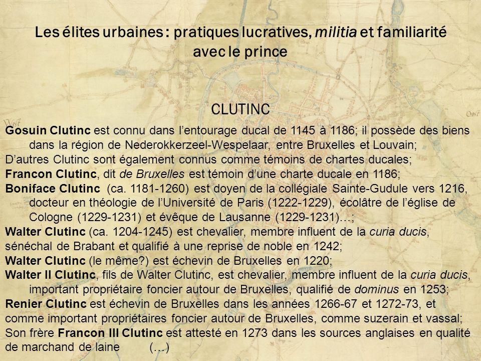 Les élites urbaines : pratiques lucratives, militia et familiarité avec le prince CLUTINC