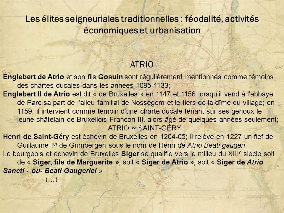 Les élites seigneuriales traditionnelles : féodalité, activités économiques et urbanisation ATRIO