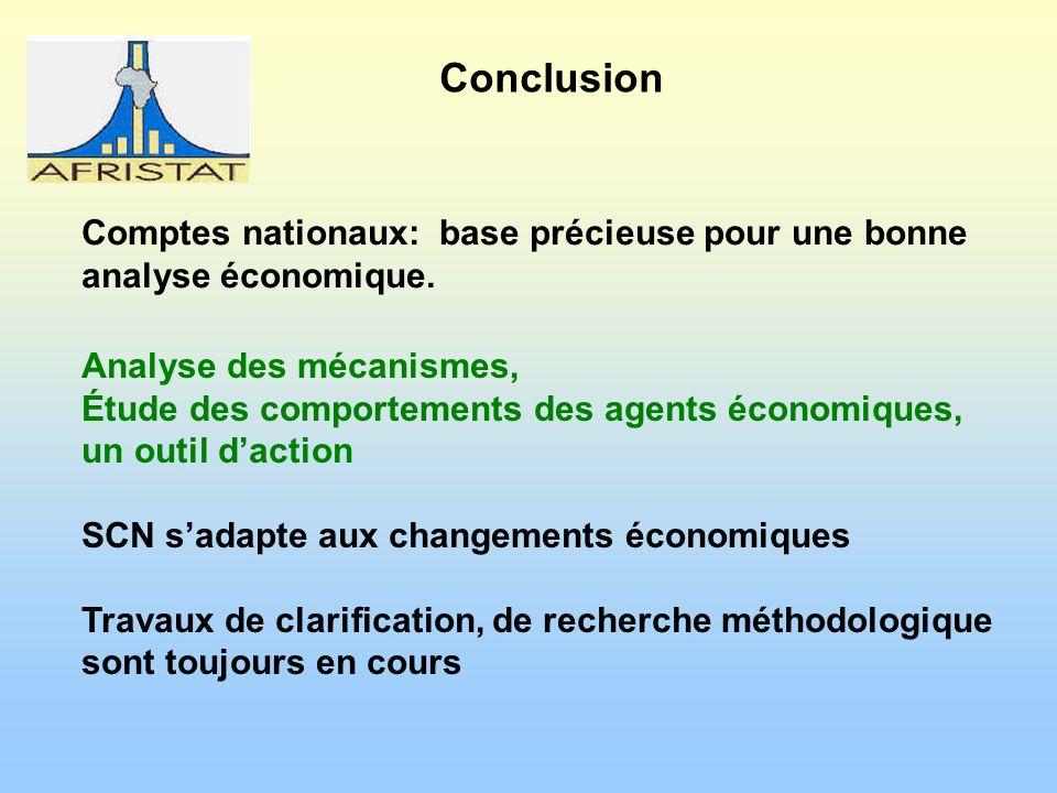 Comptes nationaux: base précieuse pour une bonne analyse économique.