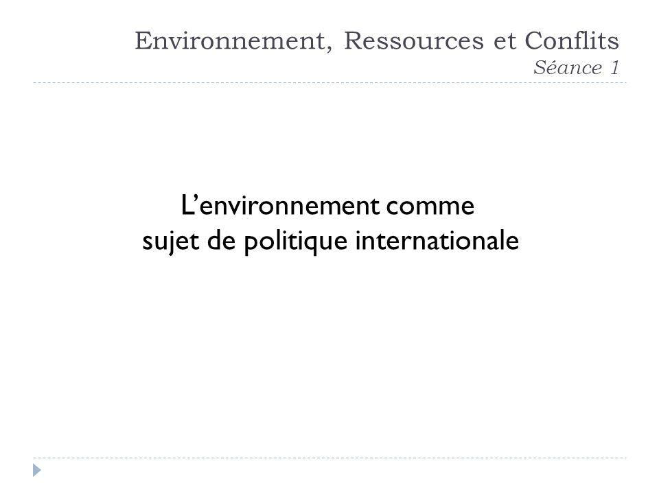 Environnement, Ressources et Conflits Séance 1