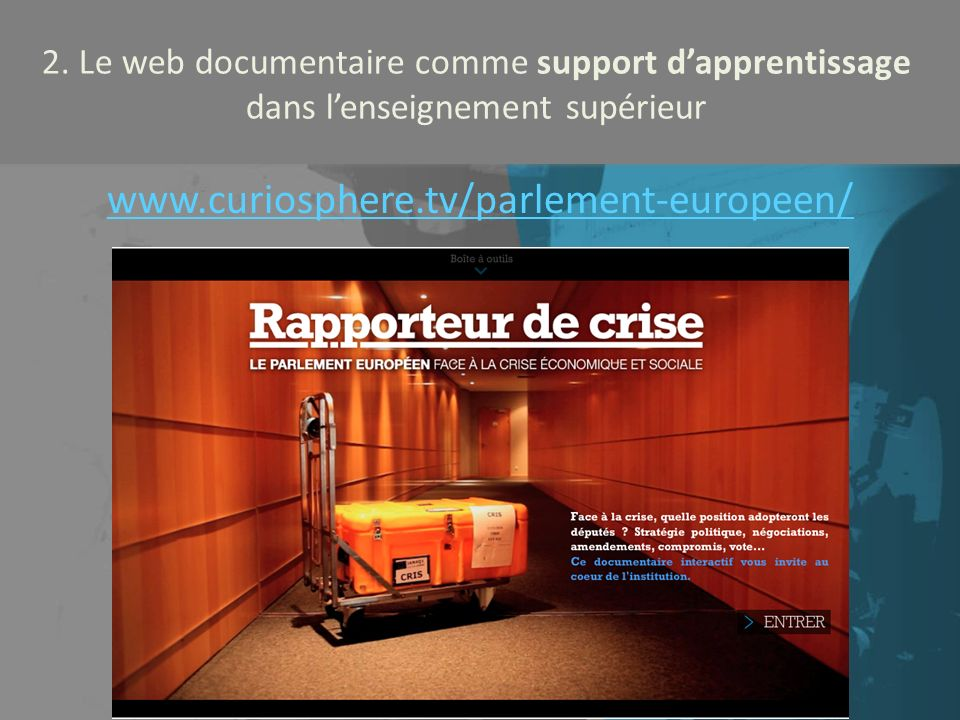 2. Le web documentaire comme support d'apprentissage dans l'enseignement supérieur