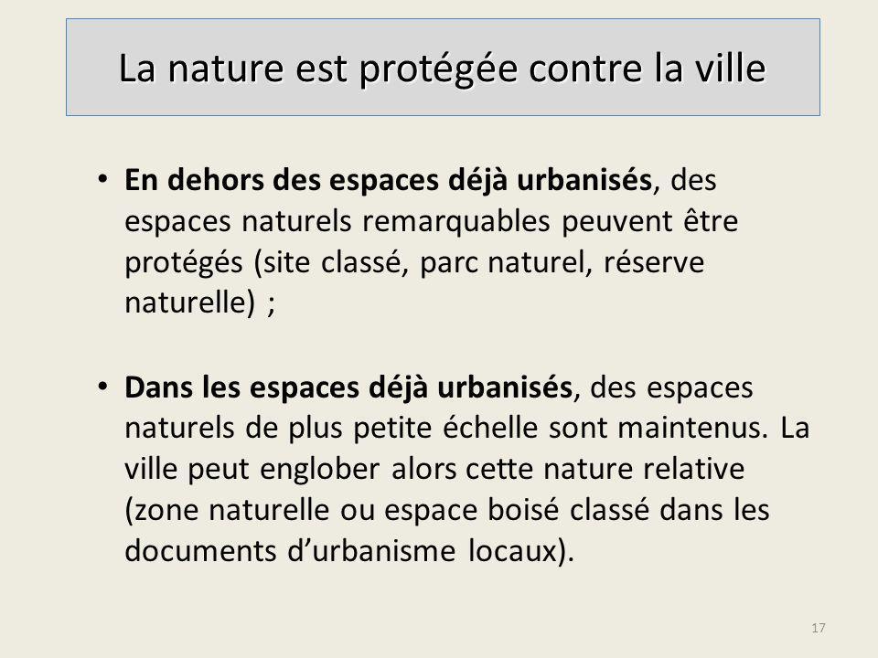 La nature est protégée contre la ville