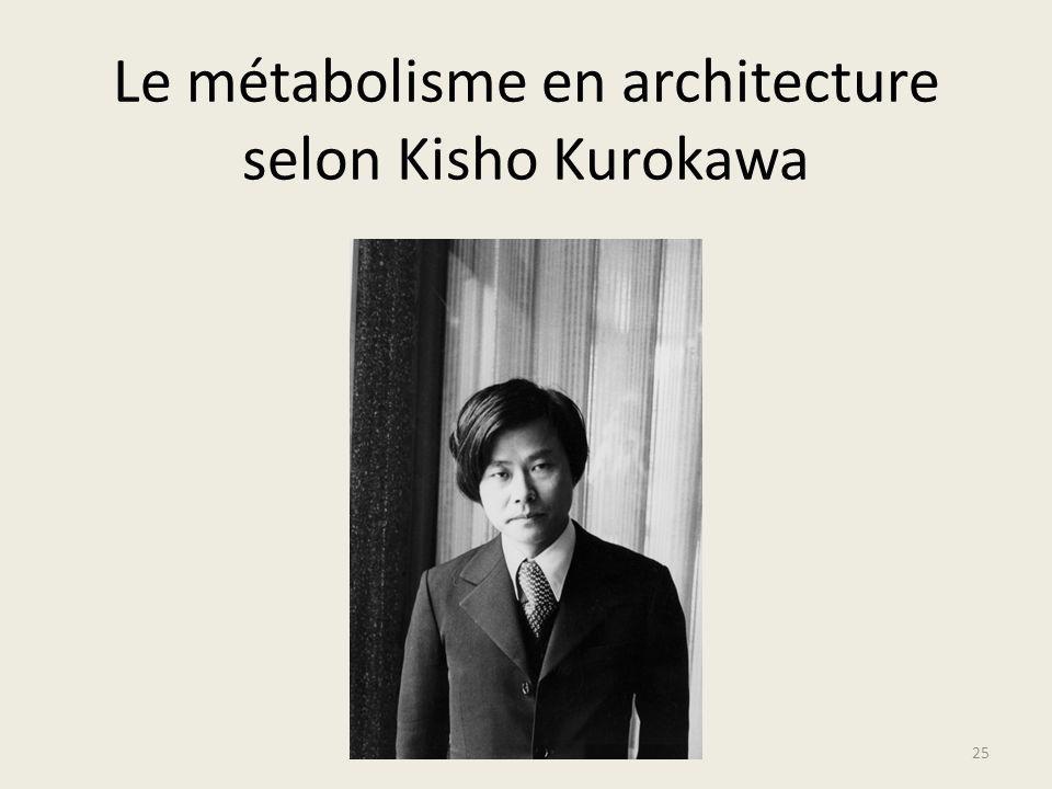 Le métabolisme en architecture selon Kisho Kurokawa