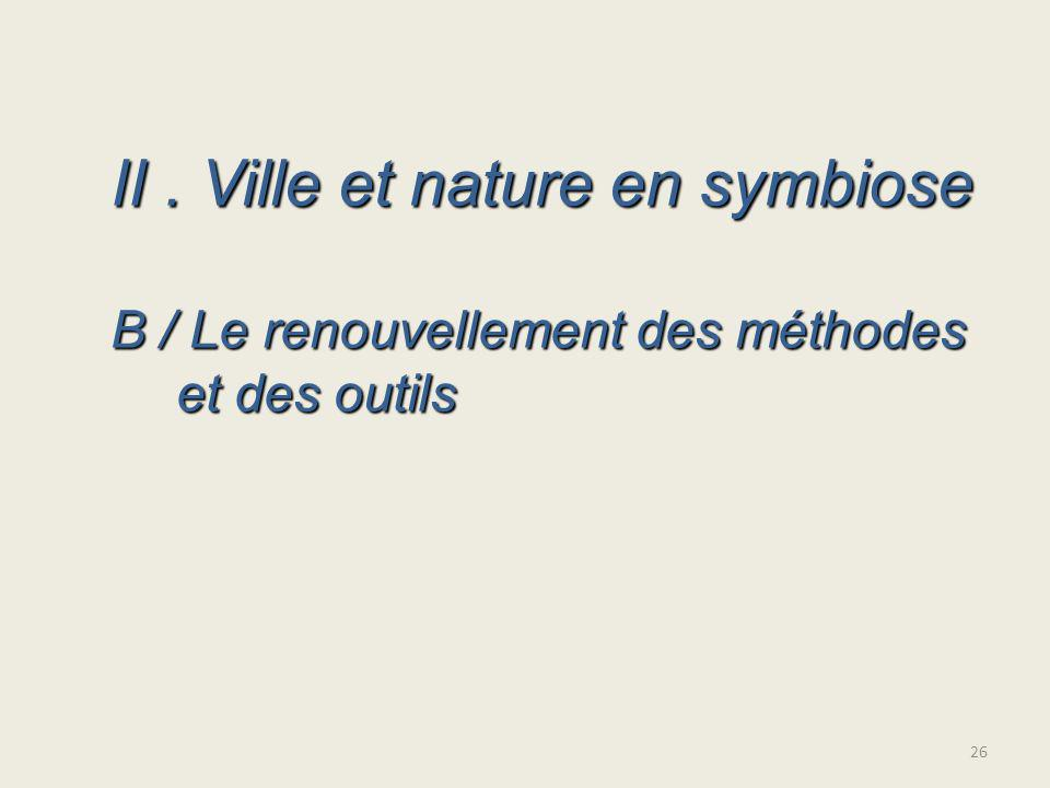 II . Ville et nature en symbiose