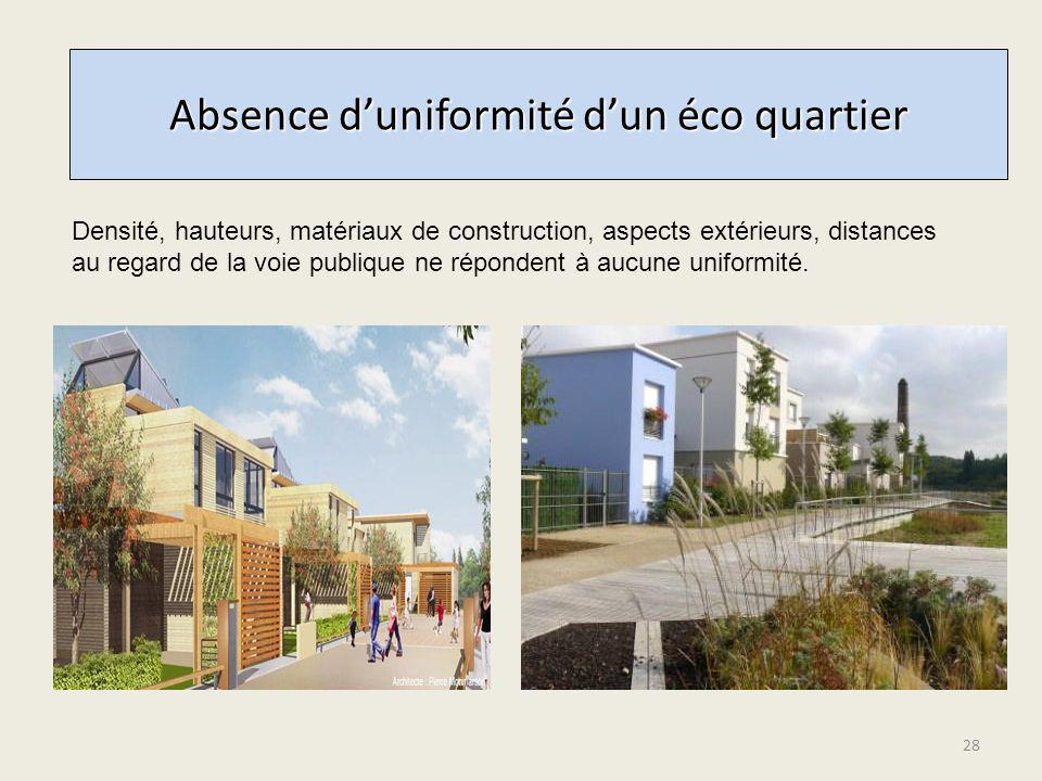 Absence d'uniformité d'un éco quartier