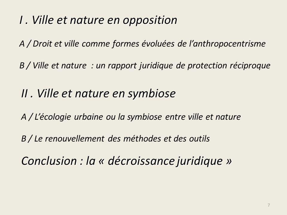 I . Ville et nature en opposition