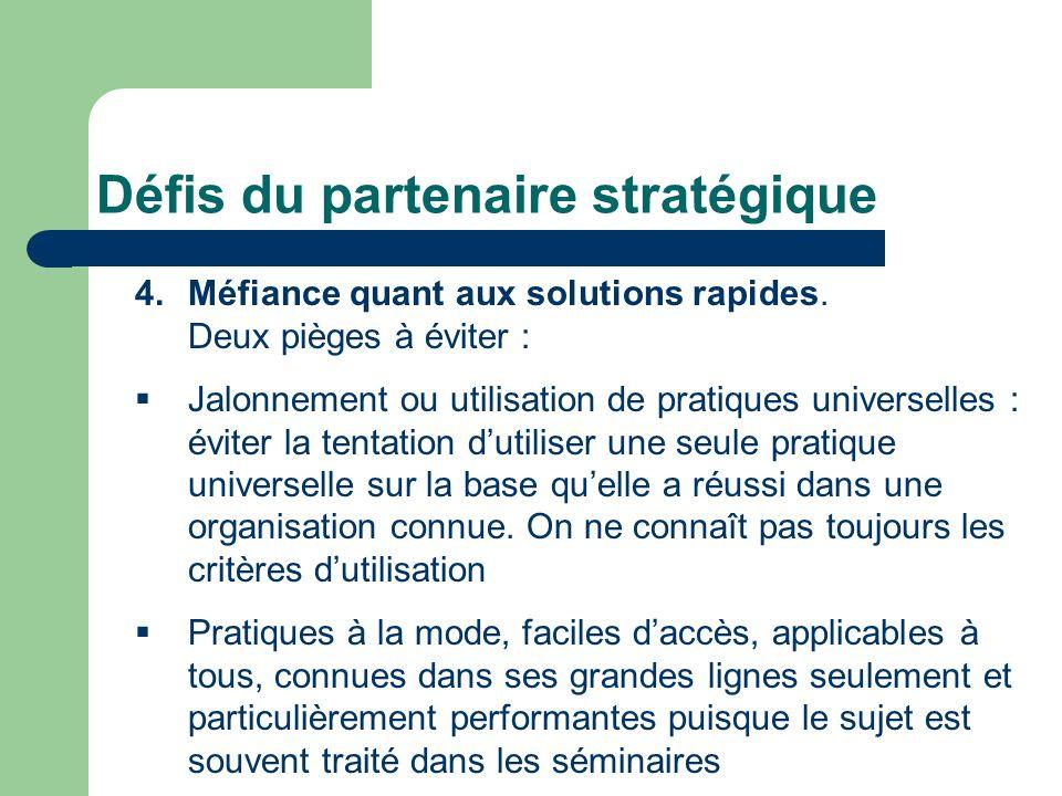 Défis du partenaire stratégique
