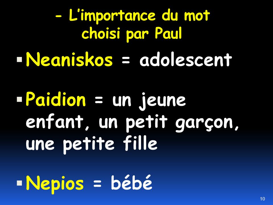 - L'importance du mot choisi par Paul