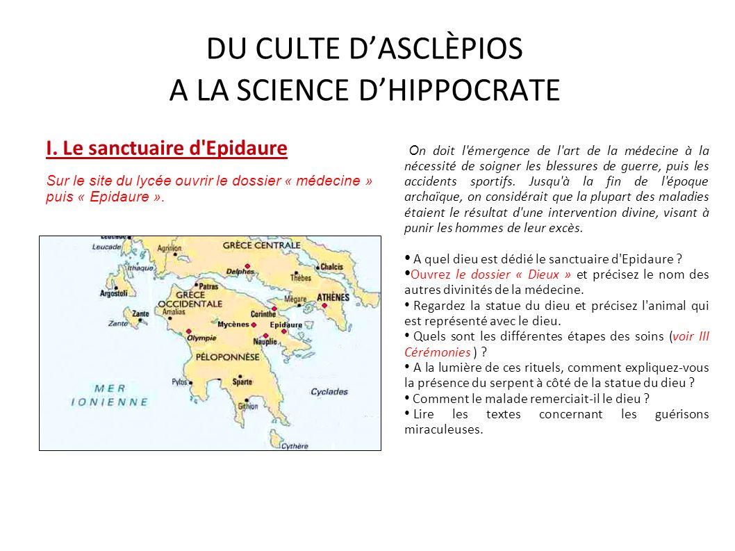 DU CULTE D'ASCLÈPIOS A LA SCIENCE D'HIPPOCRATE