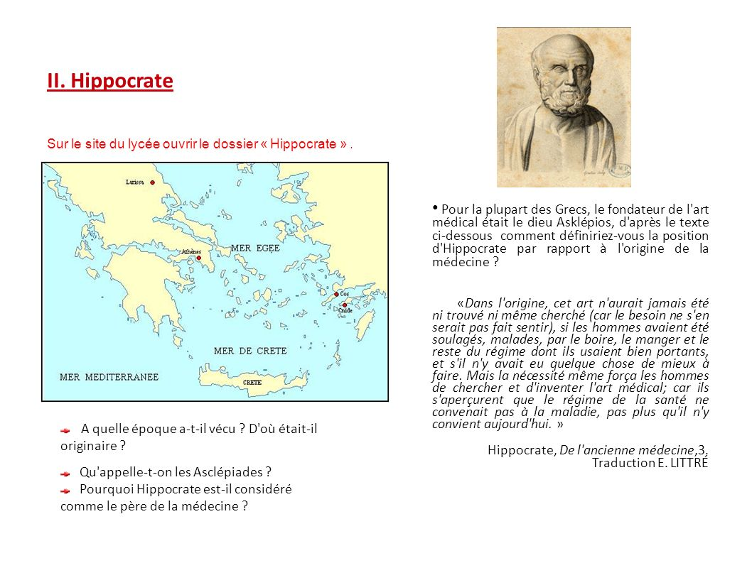 II. Hippocrate Hippocrate, De l ancienne médecine,3.