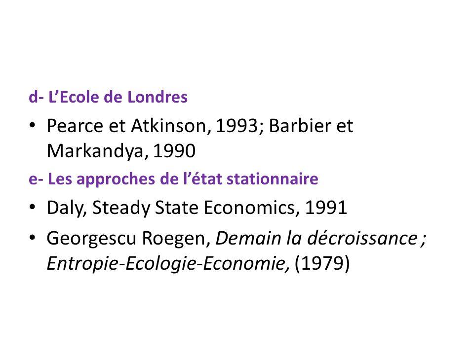 Pearce et Atkinson, 1993; Barbier et Markandya, 1990