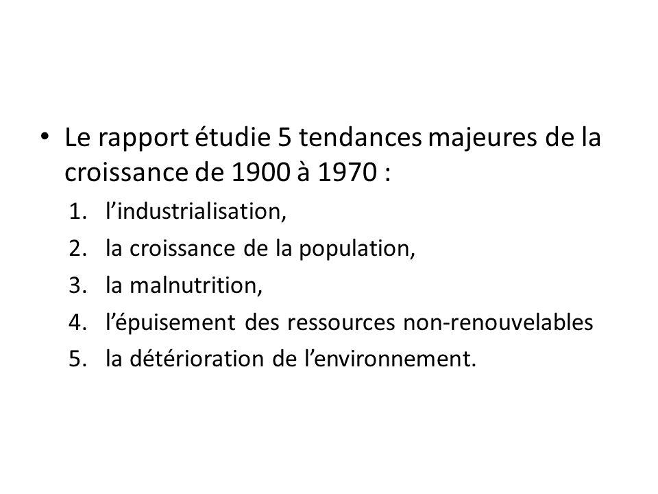 Le rapport étudie 5 tendances majeures de la croissance de 1900 à 1970 :