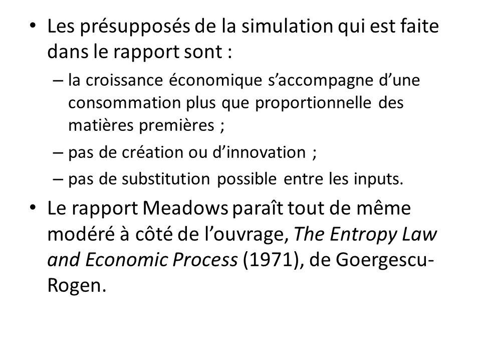 Les présupposés de la simulation qui est faite dans le rapport sont :
