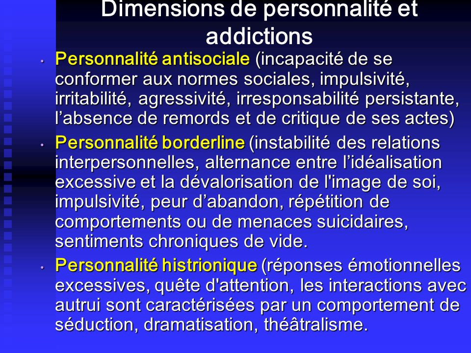 Dimensions de personnalité et addictions