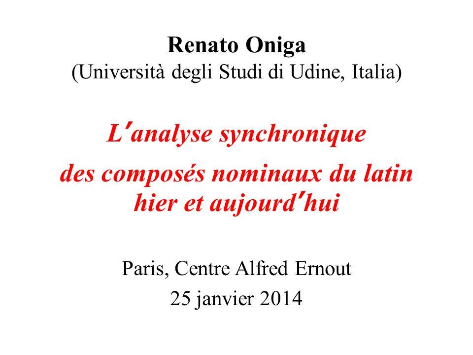 Renato Oniga (Università degli Studi di Udine, Italia)