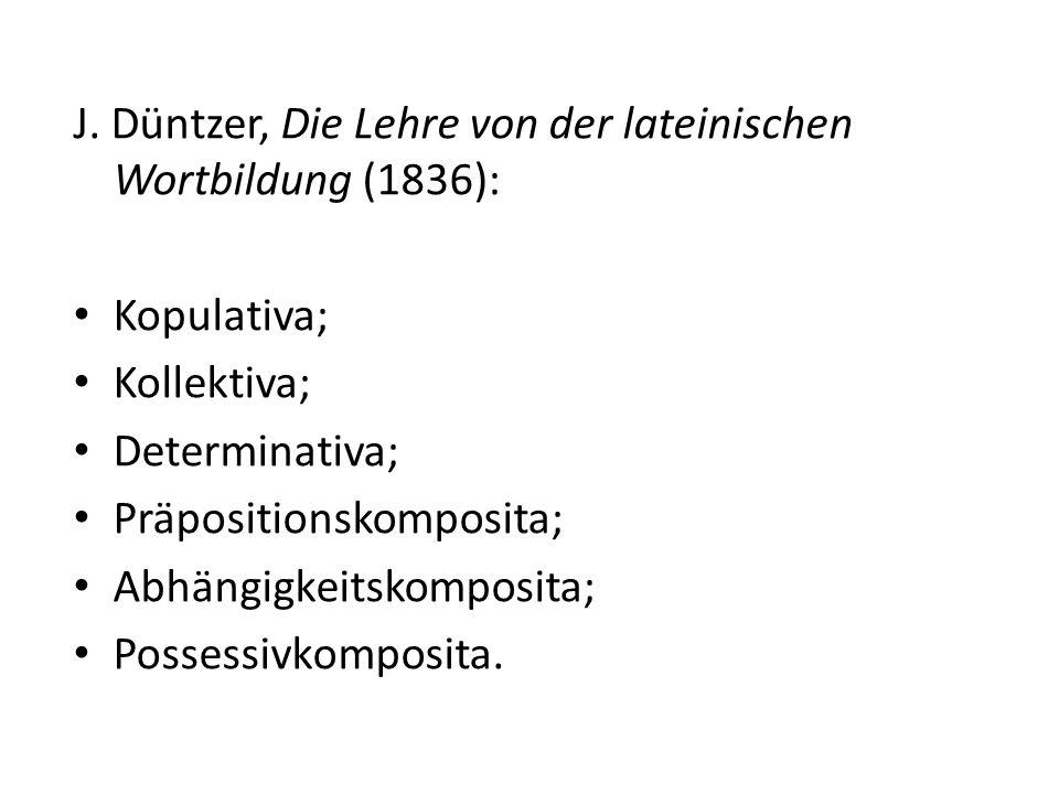 J. Düntzer, Die Lehre von der lateinischen Wortbildung (1836):