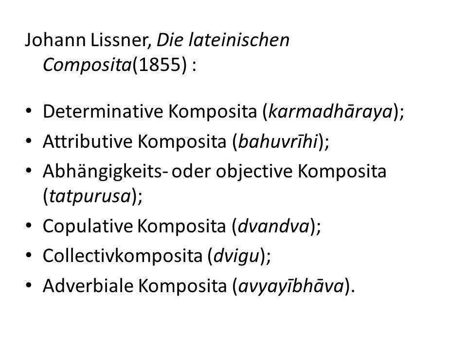 Johann Lissner, Die lateinischen Composita(1855) :