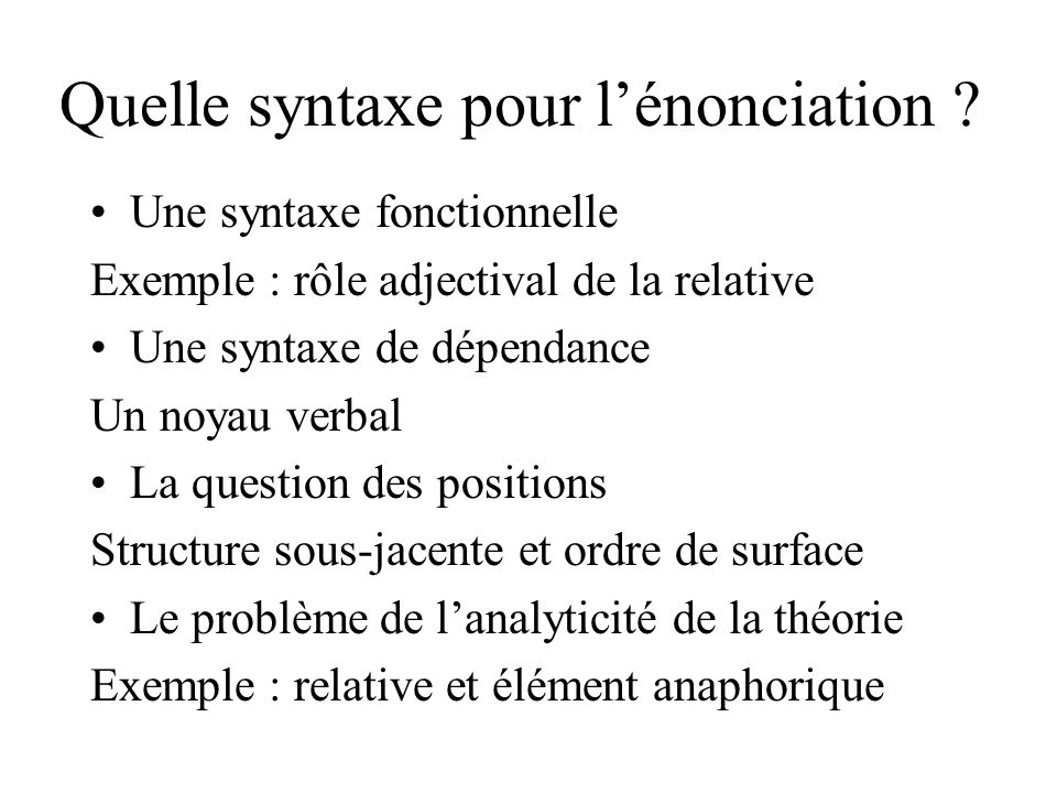 Quelle syntaxe pour l'énonciation