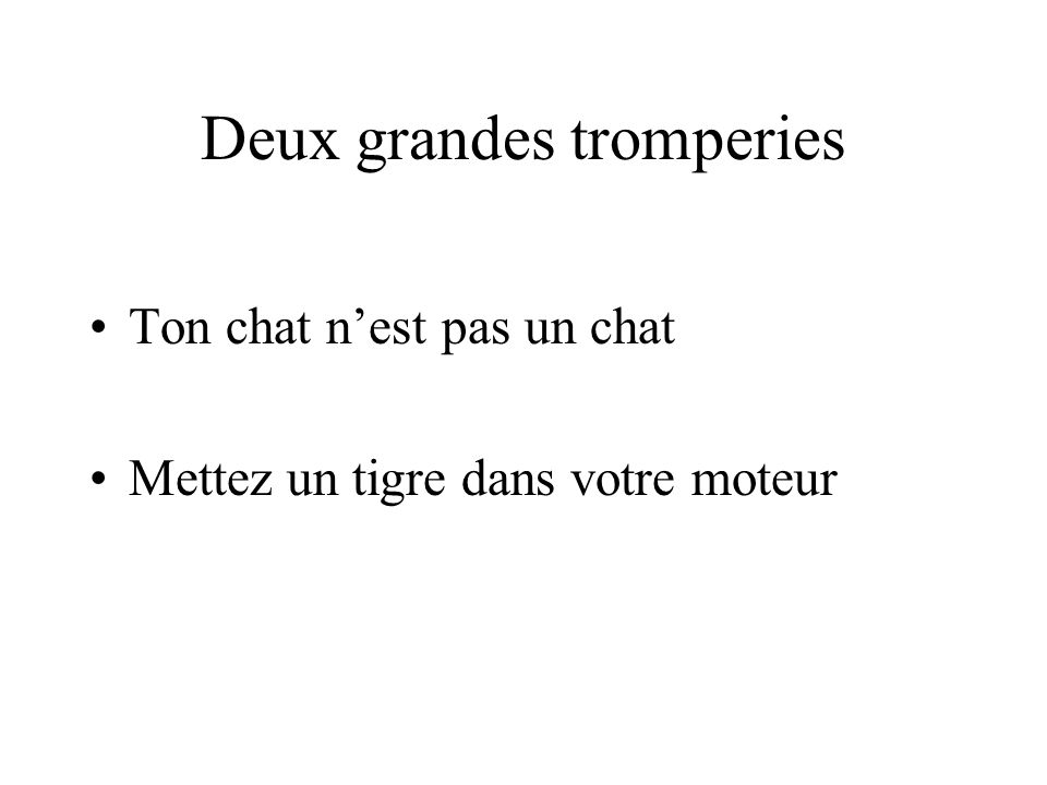 Deux grandes tromperies