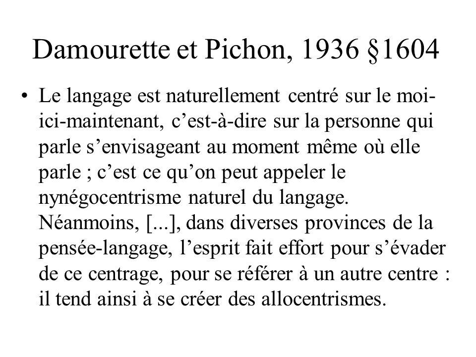 Damourette et Pichon, 1936 §1604